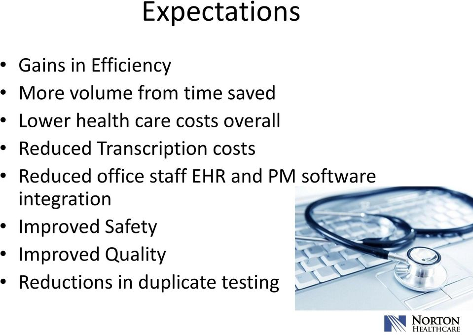 costs Reduced office staff EHR and PM software integration