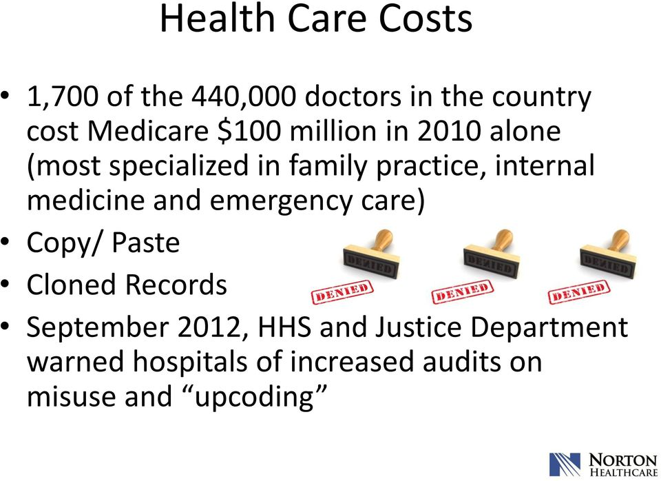 medicine and emergency care) Copy/ Paste Cloned Records September 2012, HHS