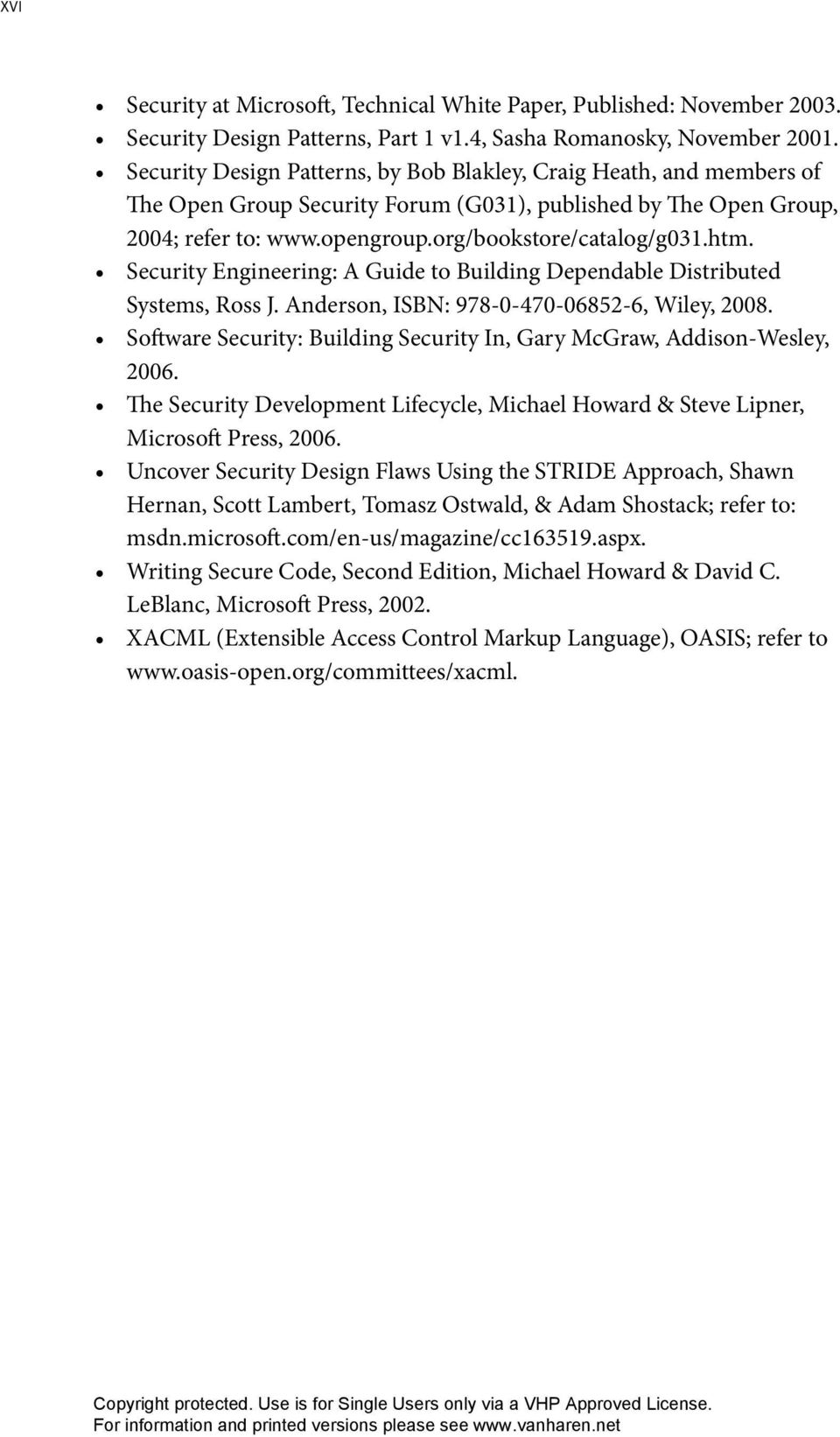 Security Engineering: A Guide to Building Dependable Distributed Systems, Ross J. Anderson, ISBN: 978-0-470-06852-6, Wiley, 2008.