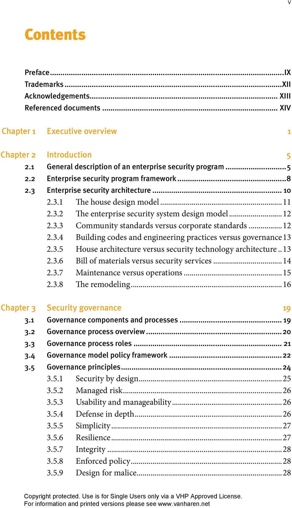 ..12 2.3.3 Community standards versus corporate standards...12 2.3.4 Building codes and engineering practices versus governance 13 2.3.5 House architecture versus security technology architecture.