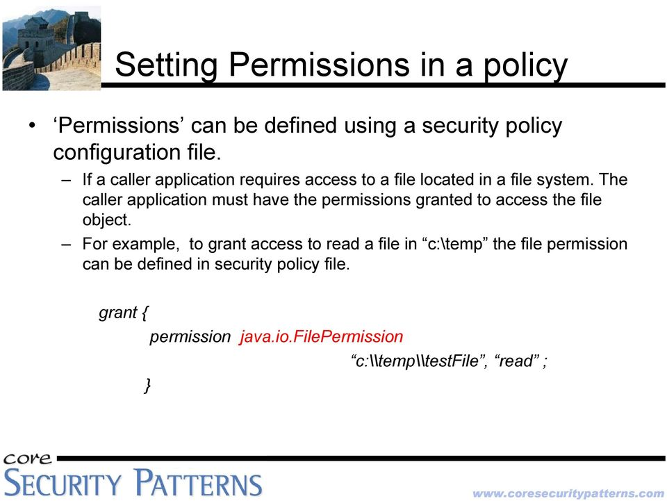 The caller application must have the permissions granted to access the file object.