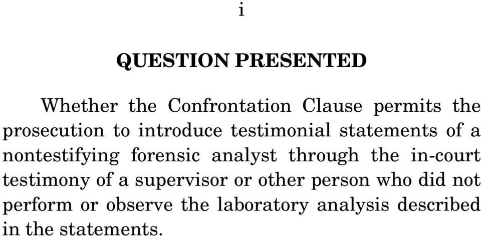 forensic analyst through the in-court testimony of a supervisor or other