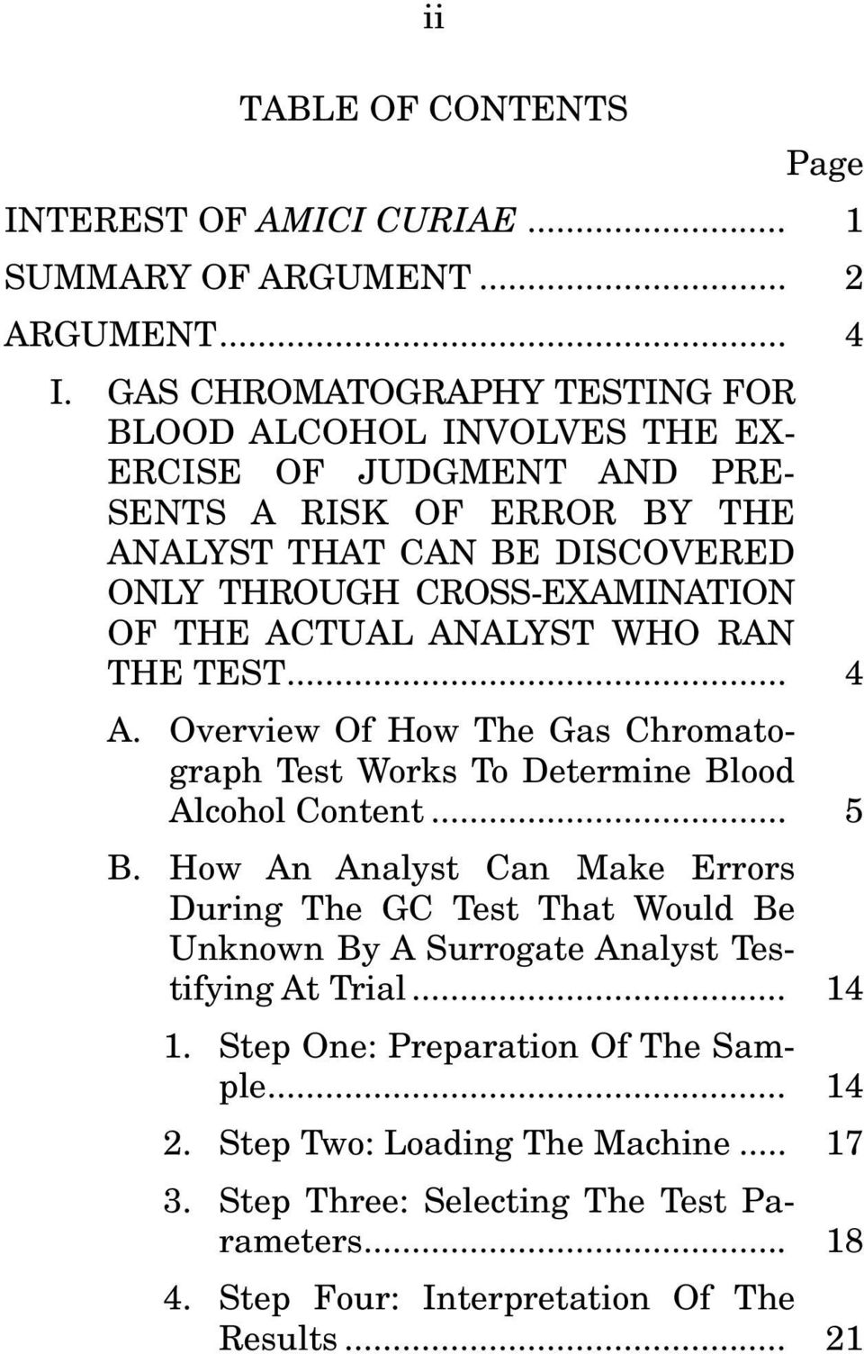OF THE ACTUAL ANALYST WHO RAN THE TEST... 4 A. Overview Of How The Gas Chromatograph Test Works To Determine Blood Alcohol Content... 5 B.