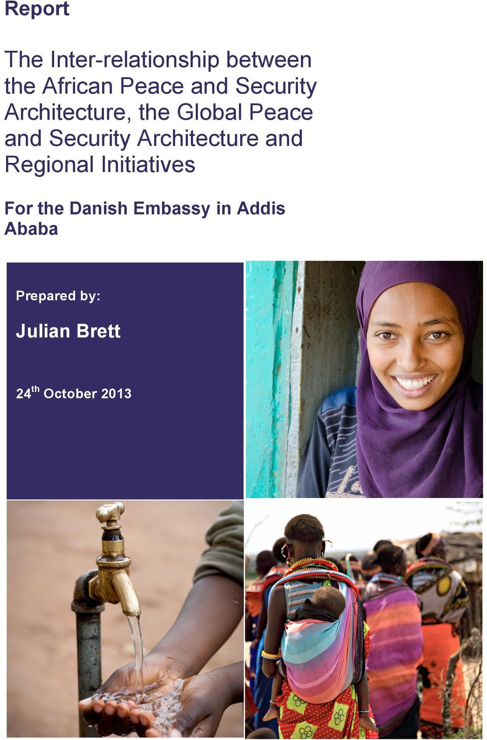 Architecture and Regional Initiatives For the Danish