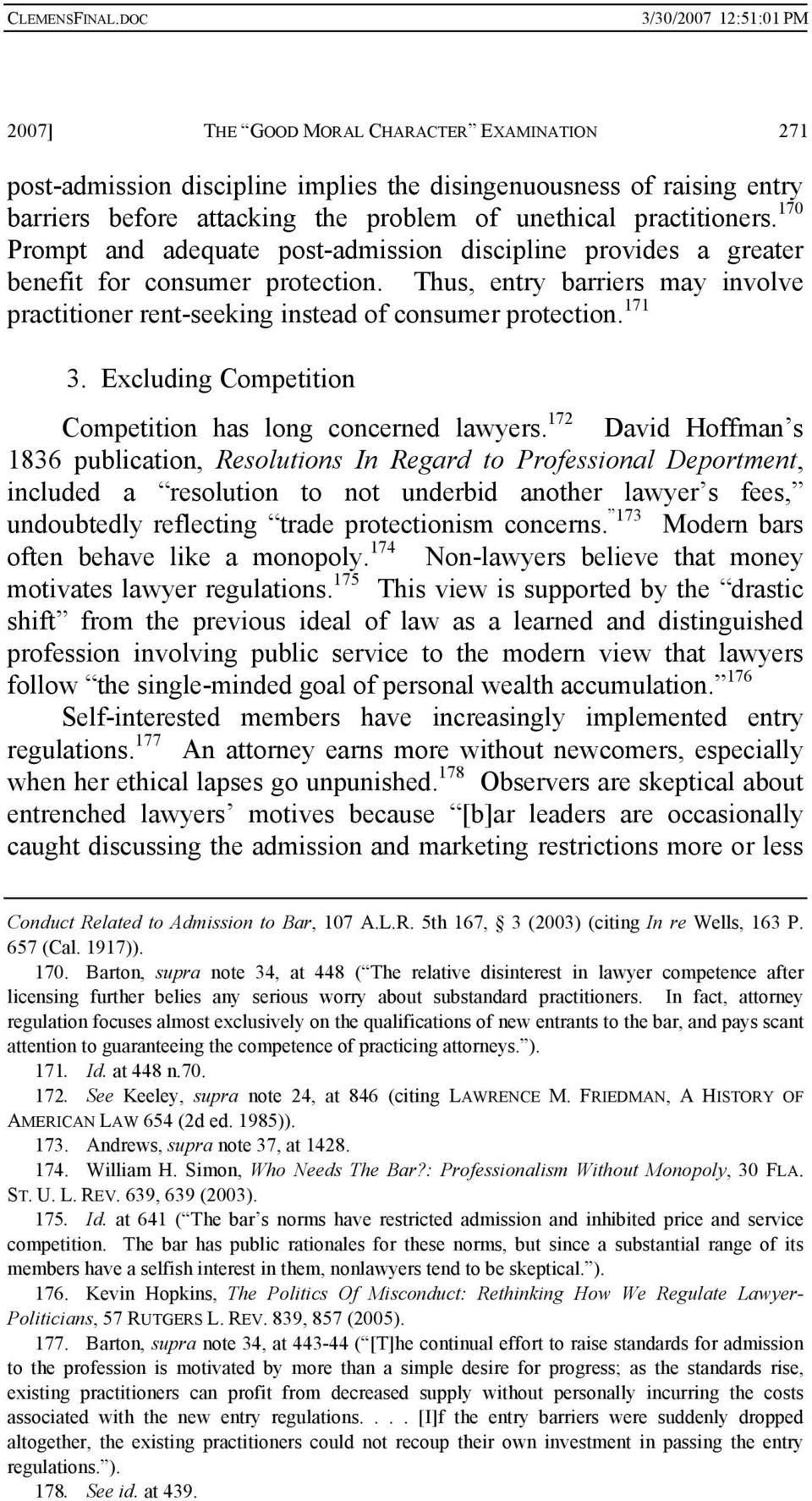 Excluding Competition Competition has long concerned lawyers.