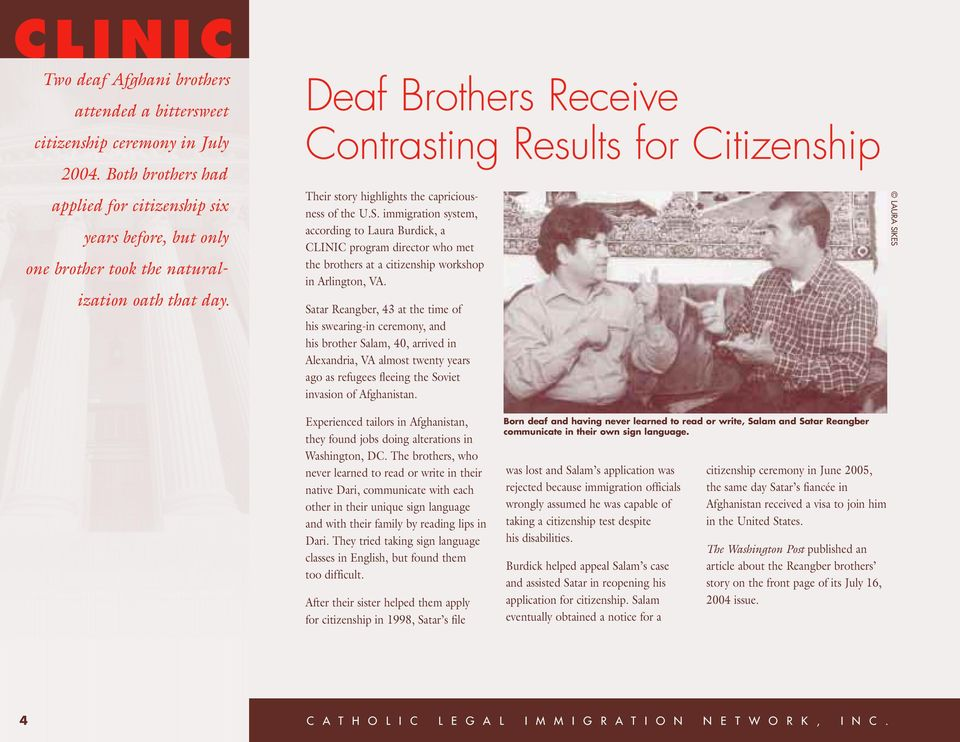 Deaf Brothers Receive Contrasting Results for Citizenship Their story highlights the capriciousness of the U.S.