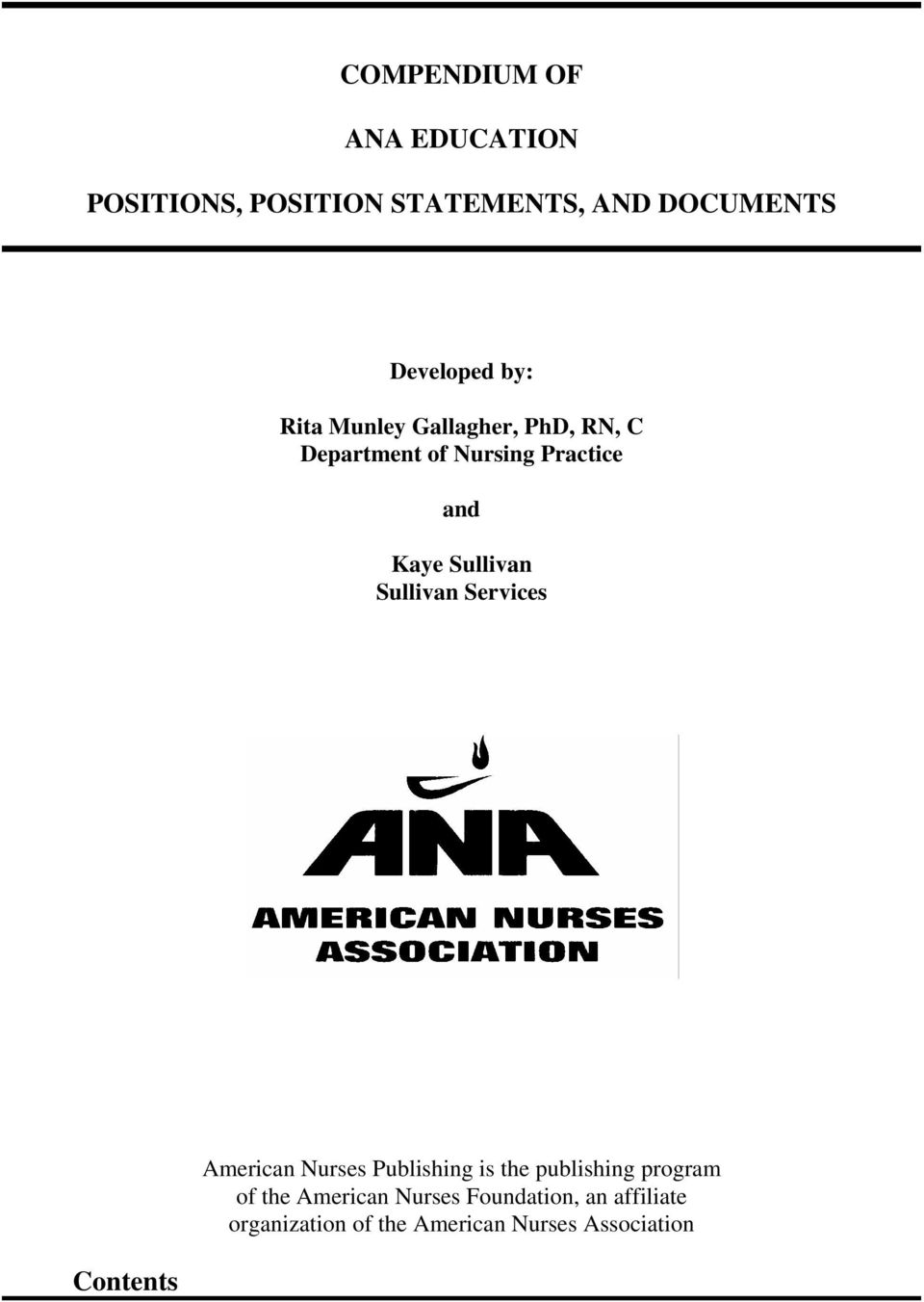 Sullivan Services Contents American Nurses Publishing is the publishing program of the