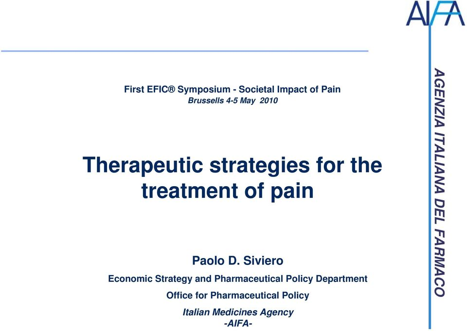 D. Siviero Economic Strategy and Pharmaceutical Policy