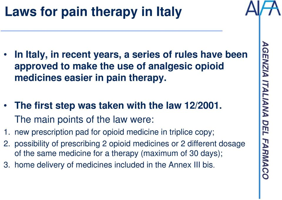 new prescription pad for opioid medicine in triplice copy; 2.