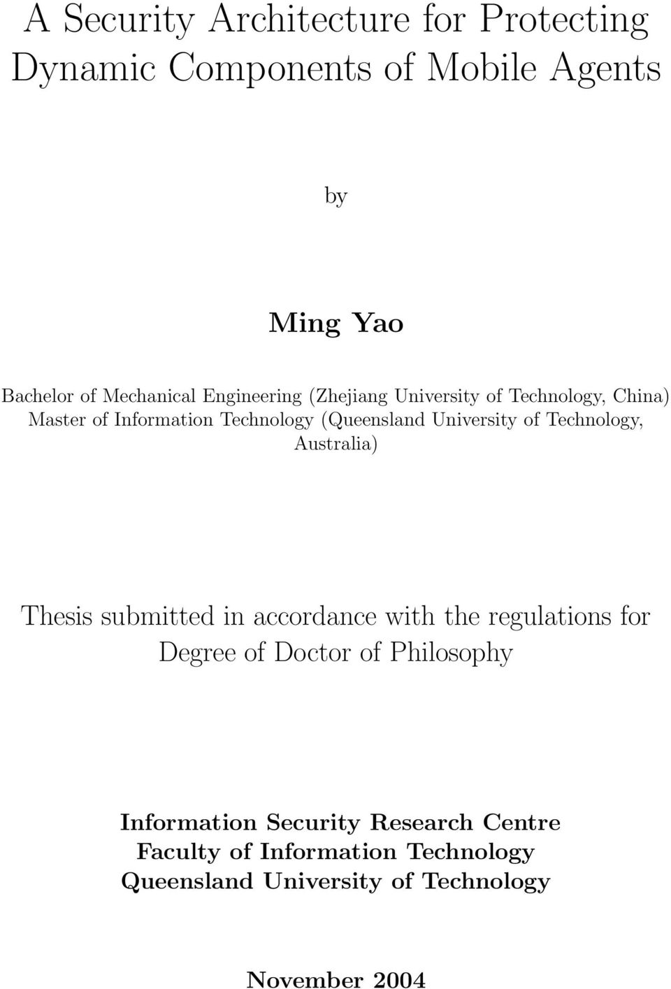 Technology, Australia) Thesis submitted in accordance with the regulations for Degree of Doctor of Philosophy