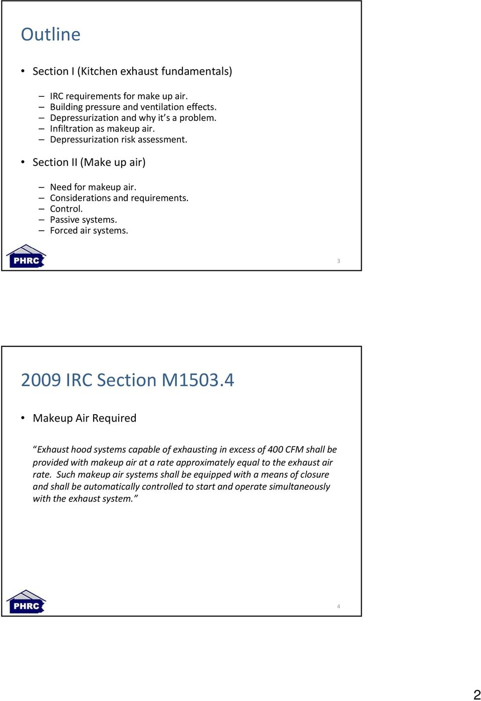 Forced air systems. 3 2009 IRC Section M1503.