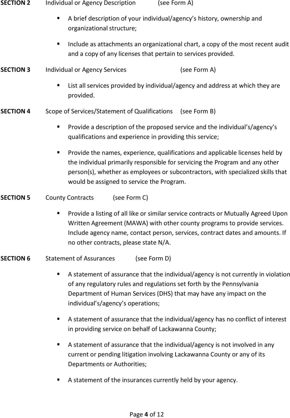 SECTION 3 Individual or Agency Services (see Form A) List all services provided by individual/agency and address at which they are provided.
