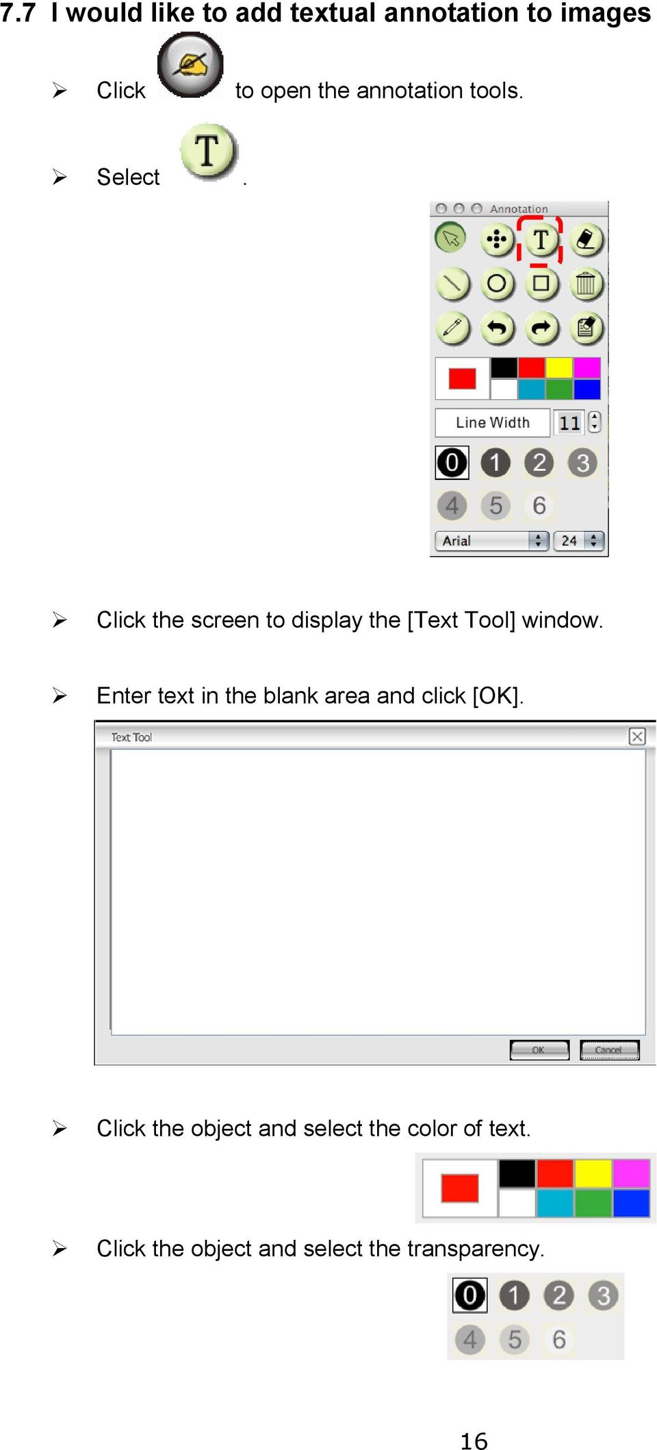 Click the screen to display the [Text Tool] window.