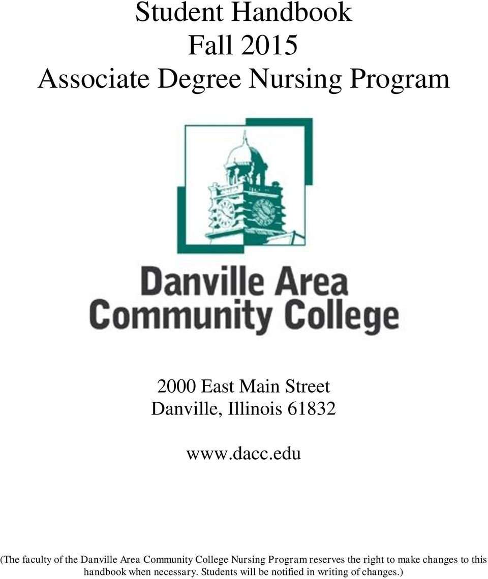 edu (The faculty of the Danville Area Community College Nursing Program