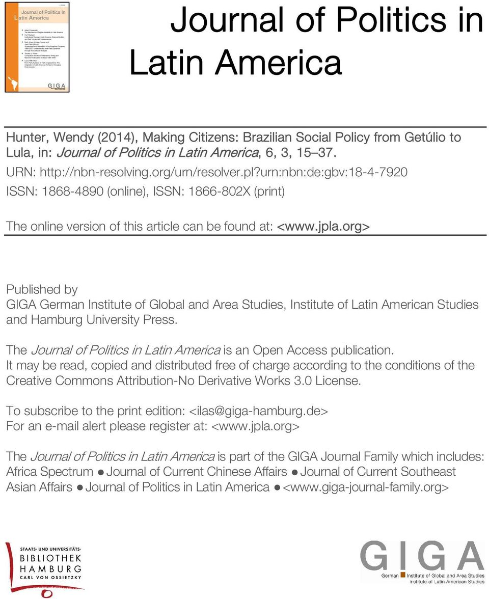 org> Published by GIGA German Institute of Global and Area Studies, Institute of Latin American Studies and Hamburg University Press.