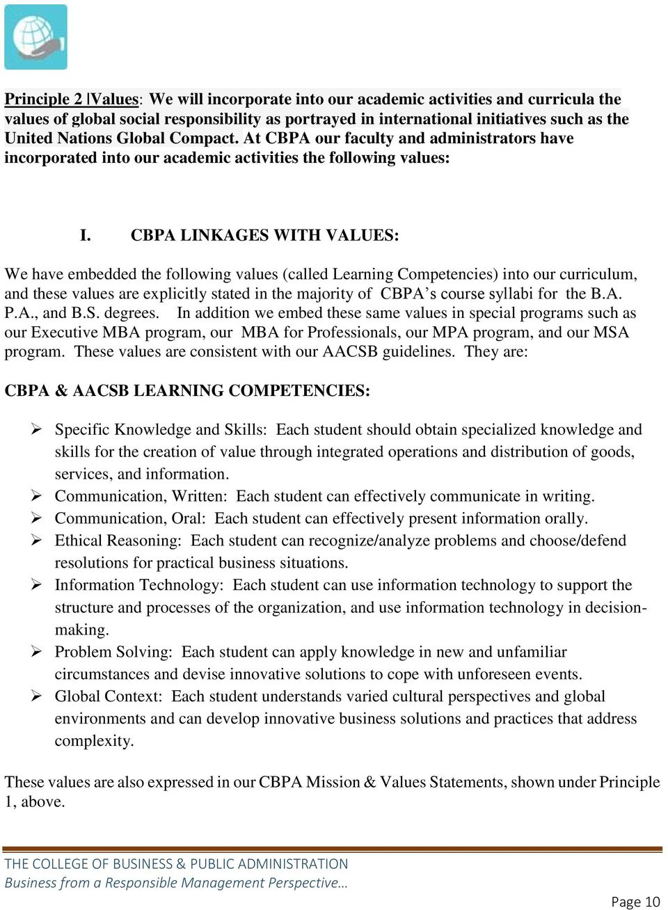 CBPA LINKAGES WITH VALUES: We have embedded the following values (called Learning Competencies) into our curriculum, and these values are explicitly stated in the majority of CBPA s course syllabi