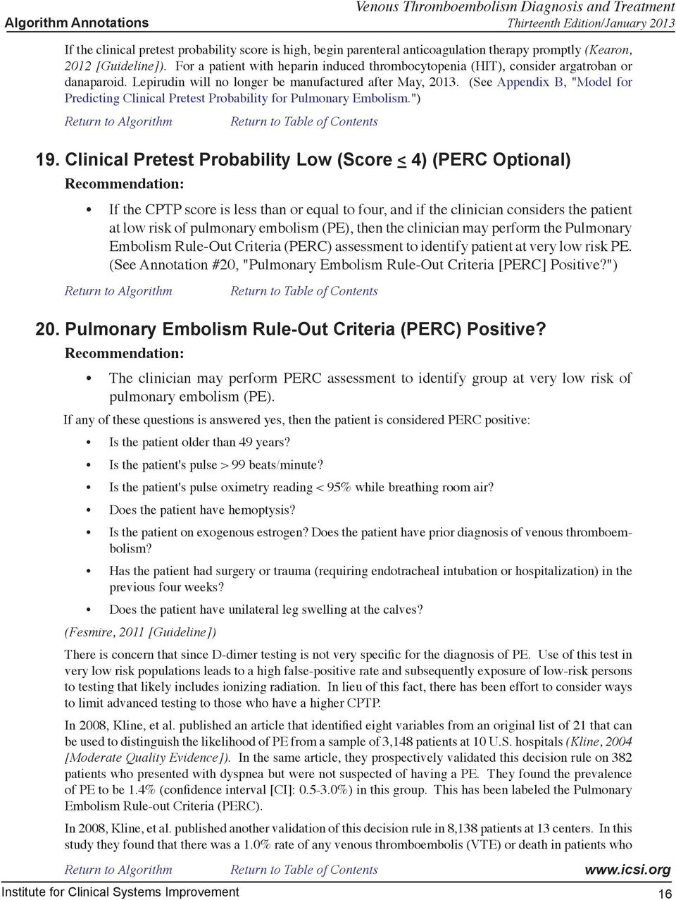 "(See Appendix B, ""Model for Predicting Clinical Pretest Probability for Pulmonary Embolism."") 19."