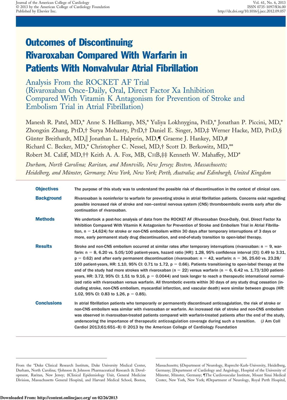057 Outcomes of Discontinuing Compared With in Patients With Nonvalvular Atrial Fibrillation Analysis From the ROCKET AF Trial ( Once-Daily, Oral, Direct Factor Xa Inhibition Compared With Vitamin K