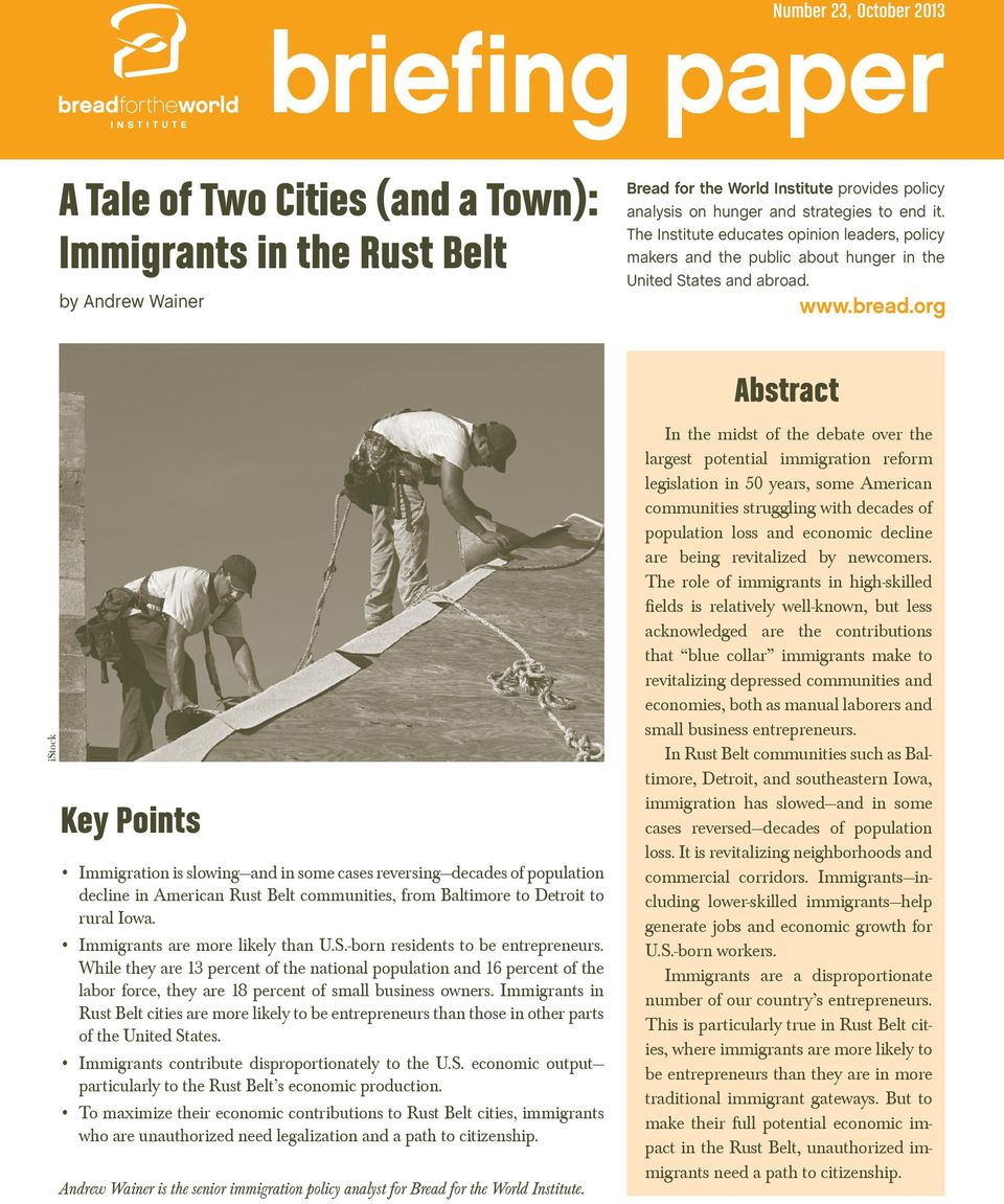 org istock Key Points Immigration is slowingand in some cases reversingdecades of population decline in American Rust Belt communities, from Baltimore to Detroit to rural Iowa.