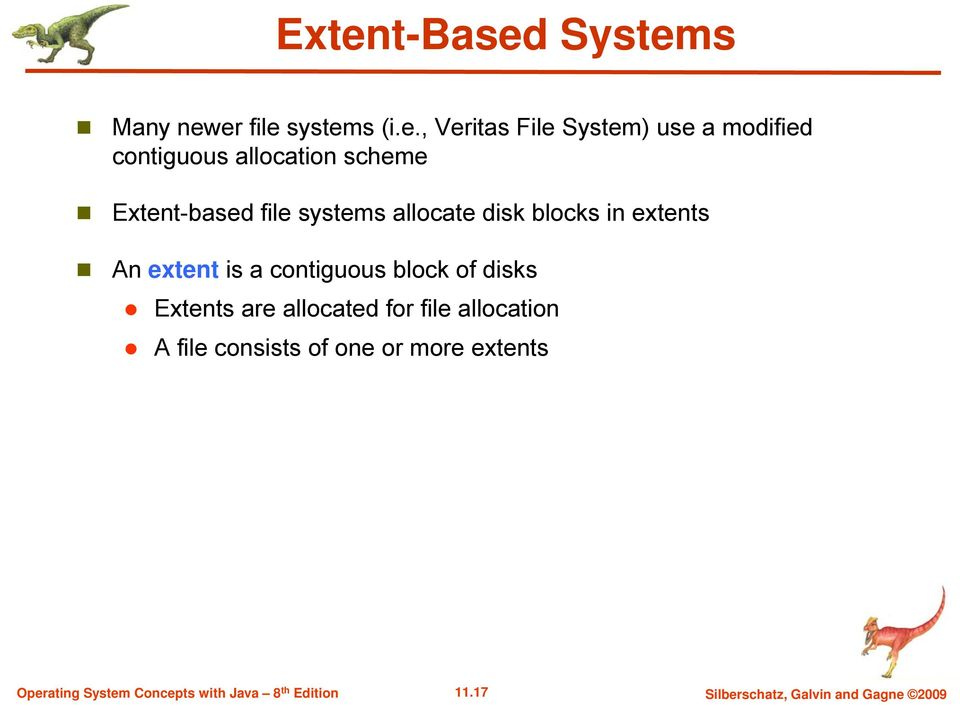 in extents An extent is a contiguous block of disks Extents are allocated for file