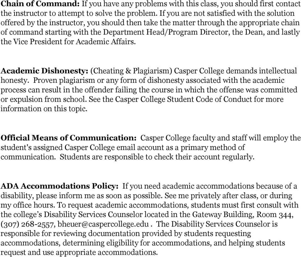 Dean, and lastly the Vice President for Academic Affairs. Academic Dishonesty: (Cheating & Plagiarism) Casper College demands intellectual honesty.