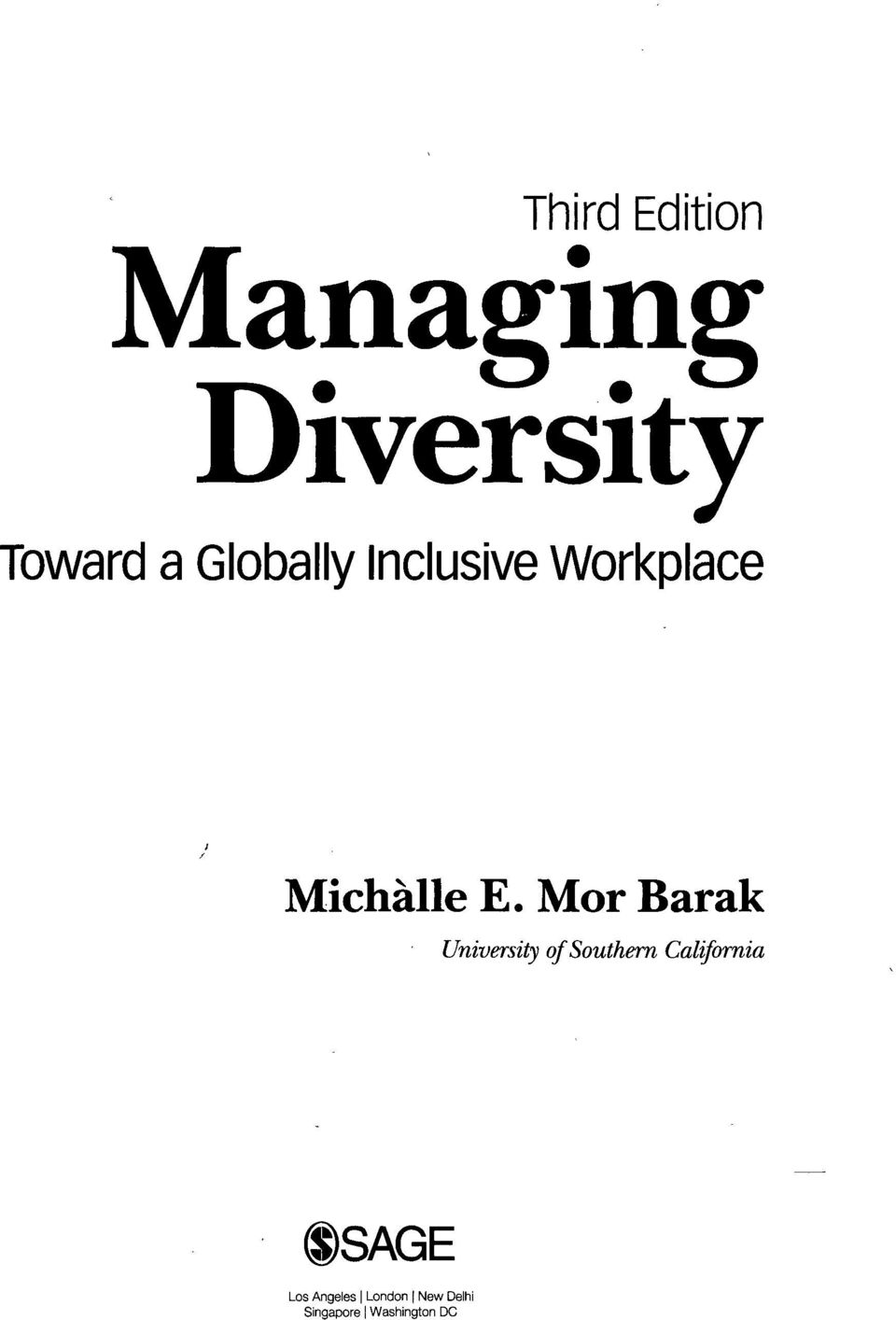 Managing Diversity. Third Edition. Toward a Globally ... Managing Diversity:  Toward a Globally Inclusive Workplace .