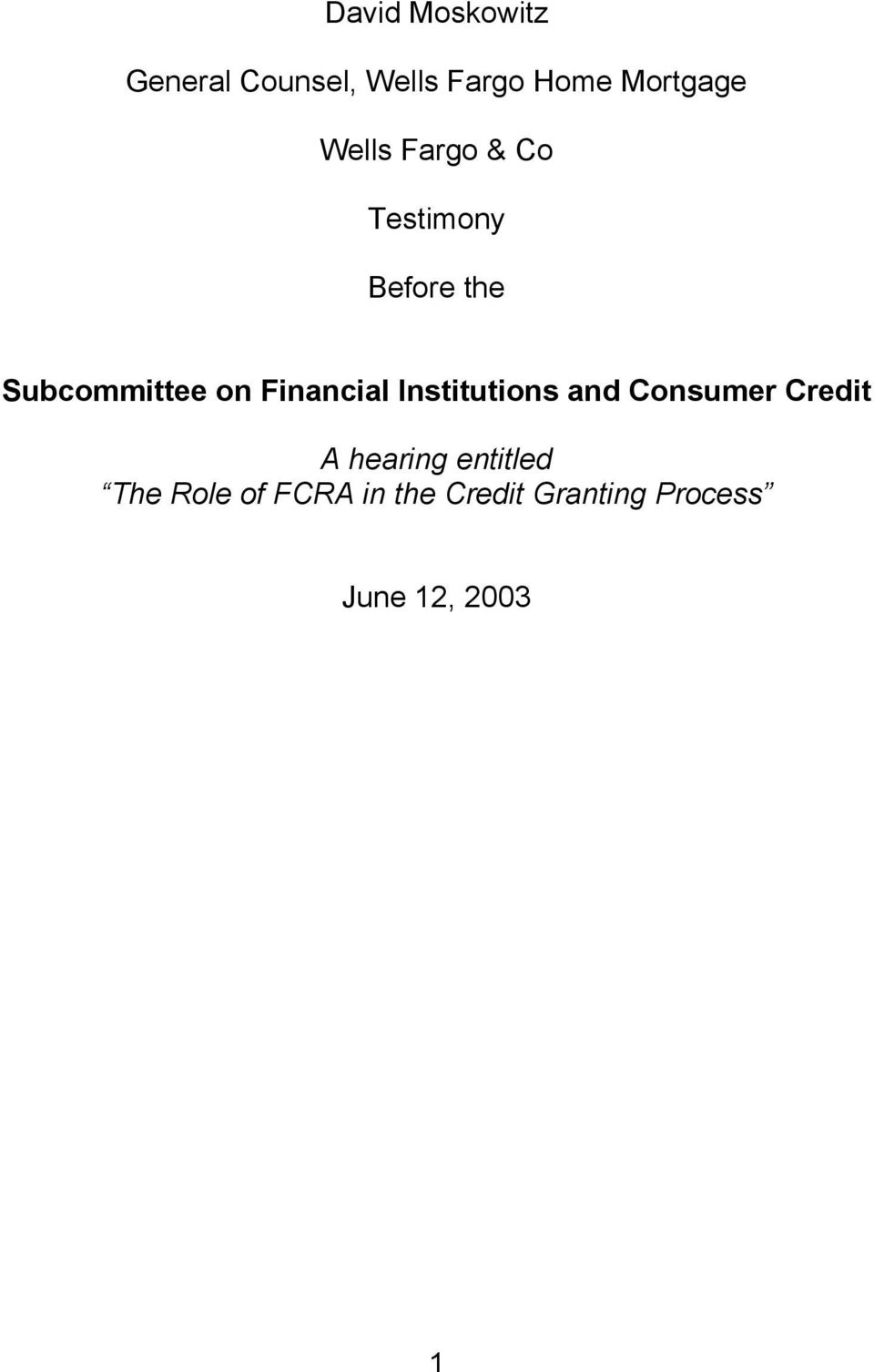 Financial Institutions and Consumer Credit A hearing
