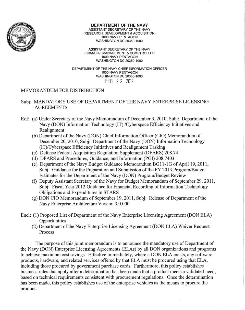 MANDATORY USE OF DEPARTMENT OF THE NAVY ENTERPRISE LICENSING Ref: (a) Under Secretary of the Navy Memorandum of December 3, 2010, Subj: Department of the Navy (DON) Information Technology (IT)