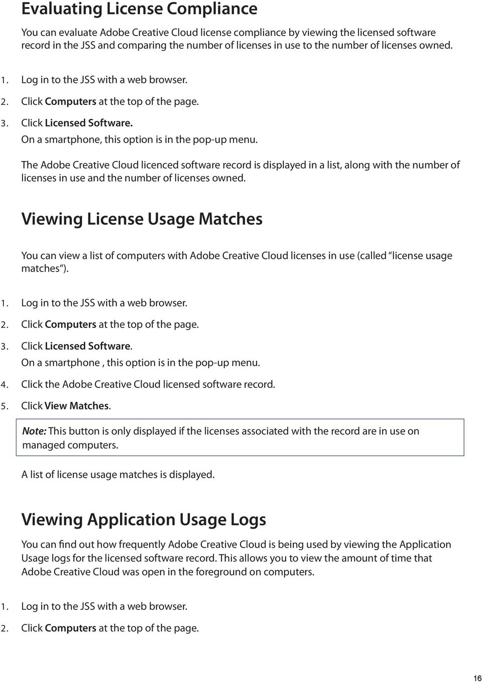 The Adobe Creative Cloud licenced software record is displayed in a list, along with the number of licenses in use and the number of licenses owned.
