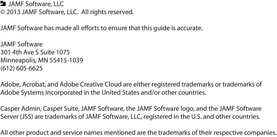 trademarks of Adobe Systems Incorporated in the United States and/or other countries.
