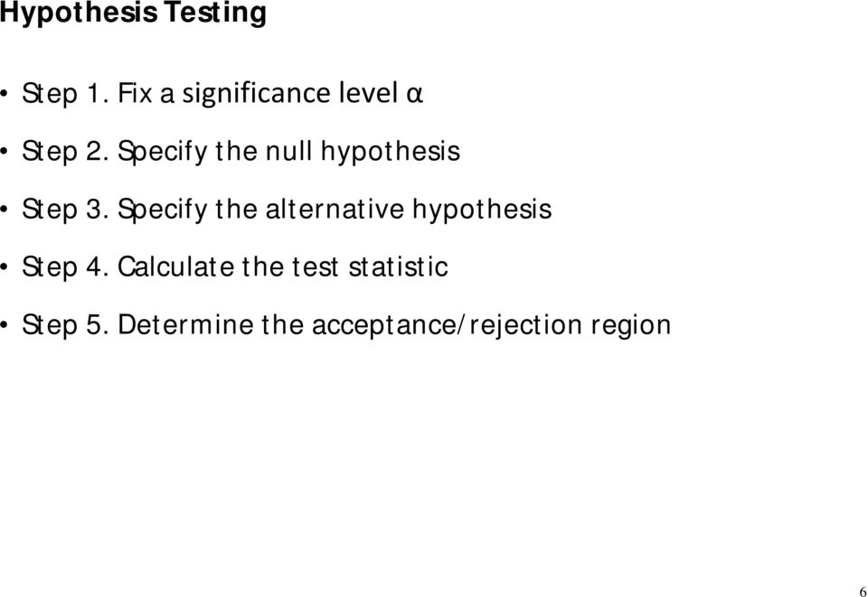 Specify the null hypothesis Step 3.