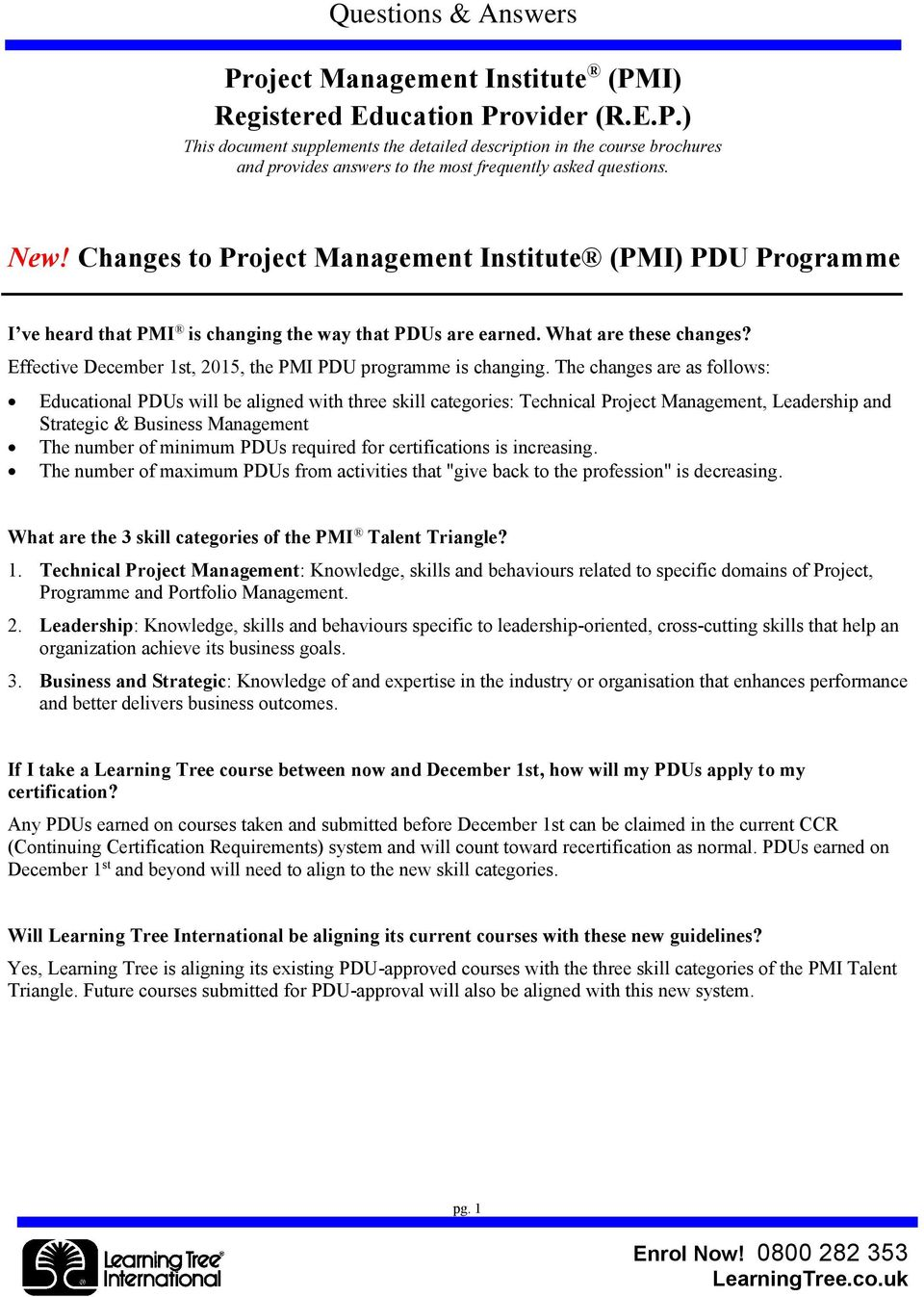 Effective December 1st, 2015, the PMI PDU programme is changing.