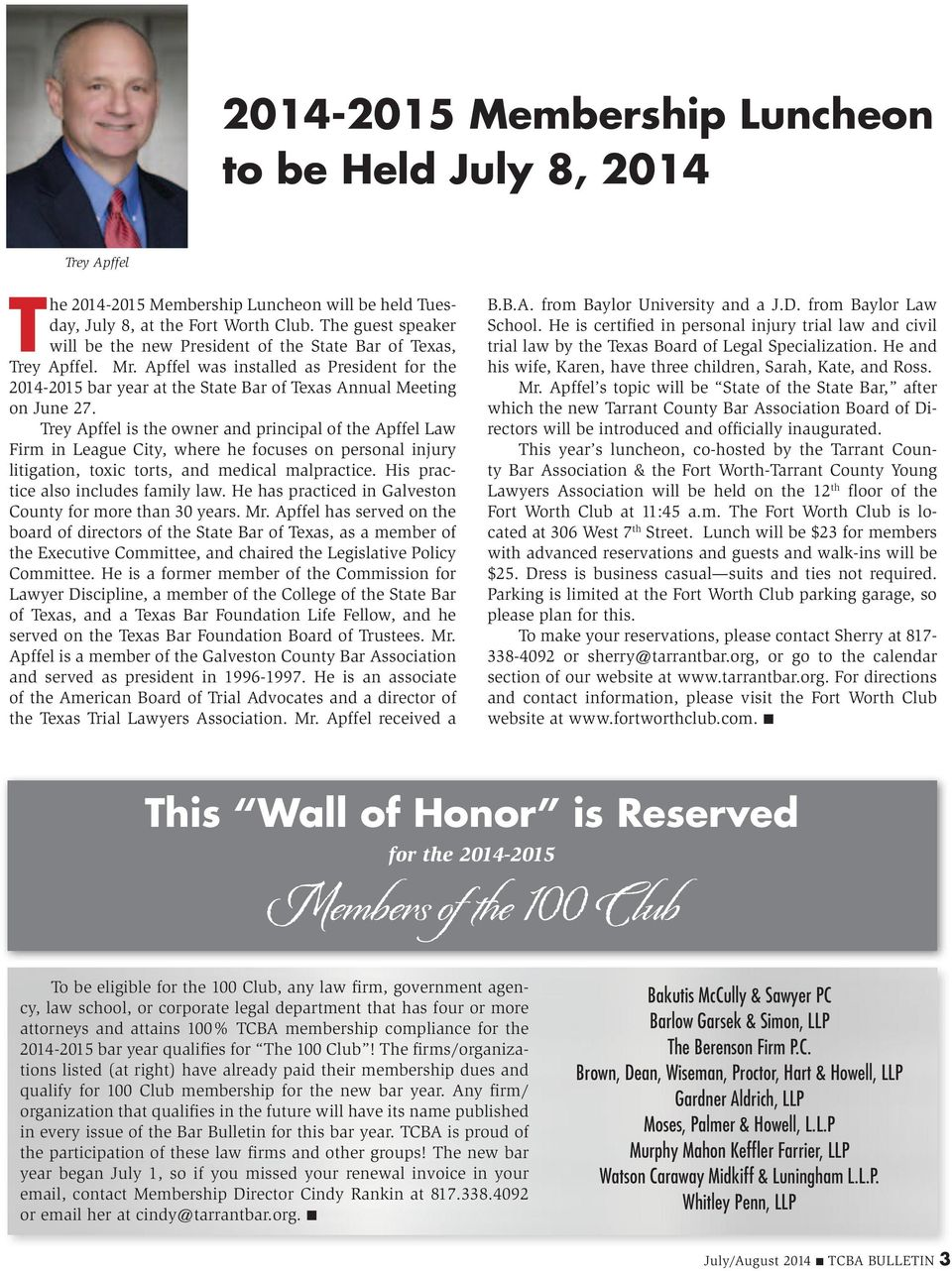 Apffel was installed as President for the 2014-2015 bar year at the State Bar of Texas Annual Meeting on June 27.