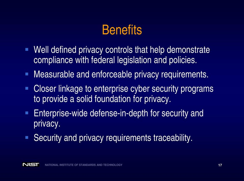 Closer linkage to enterprise cyber security programs to provide a solid foundation for privacy.