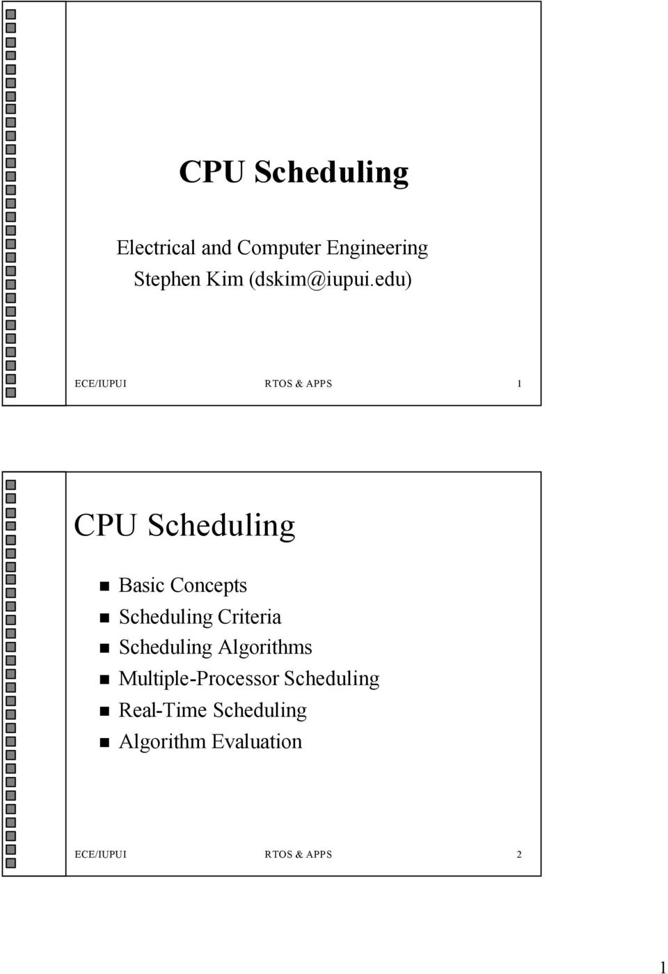 edu) ECE/IUPUI RTOS & APPS 1 CPU Scheduling Basic Concepts