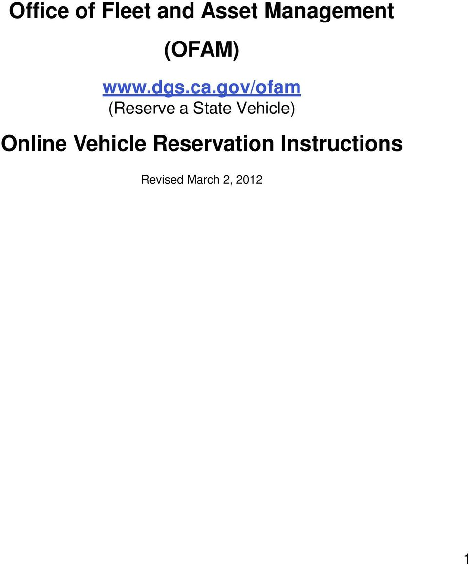 gov/ofam (Reserve a State Vehicle)