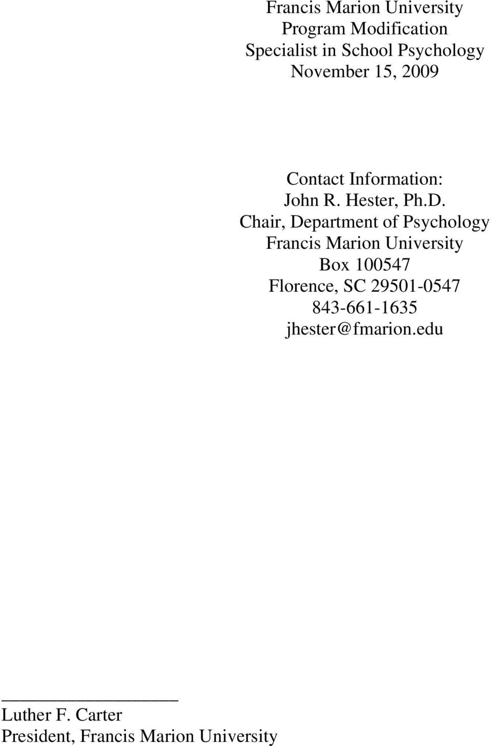 Chair, Department of Psychology Francis Marion University Box 100547 Florence,
