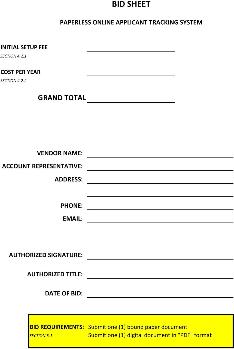 2 GRAND TOTAL VENDOR NAME: ACCOUNT REPRESENTATIVE: ADDRESS: PHONE: EMAIL: AUTHORIZED