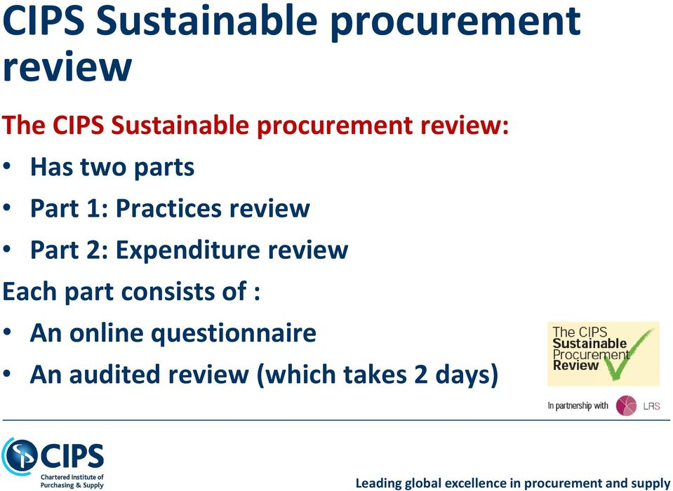 review Part 2: Expenditure review Each part consists of :
