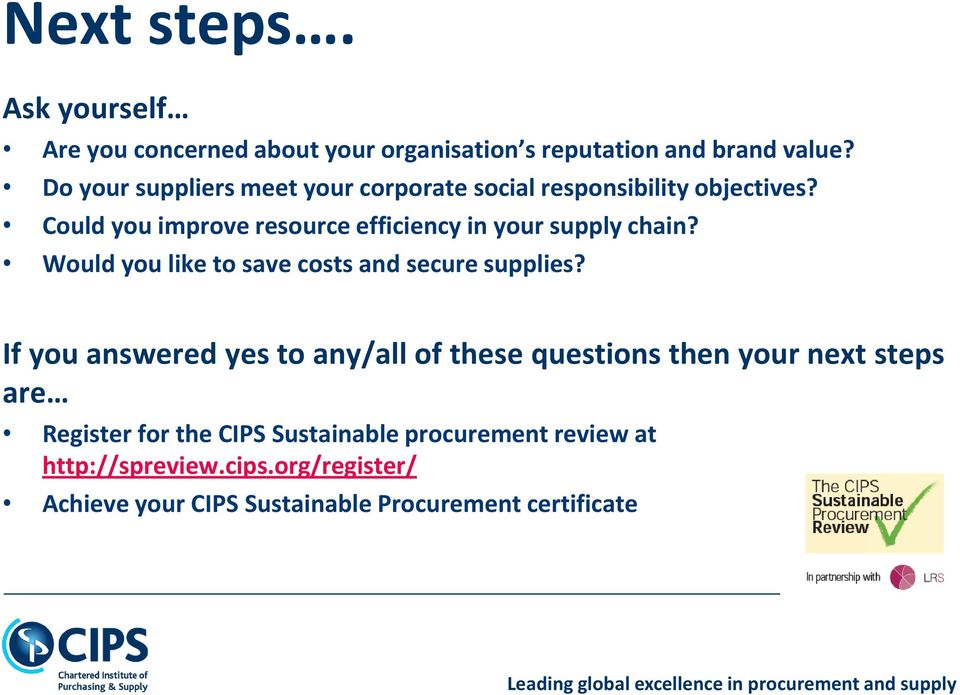 Could you improve resource efficiency in your supply chain? Would you like to save costs and secure supplies?