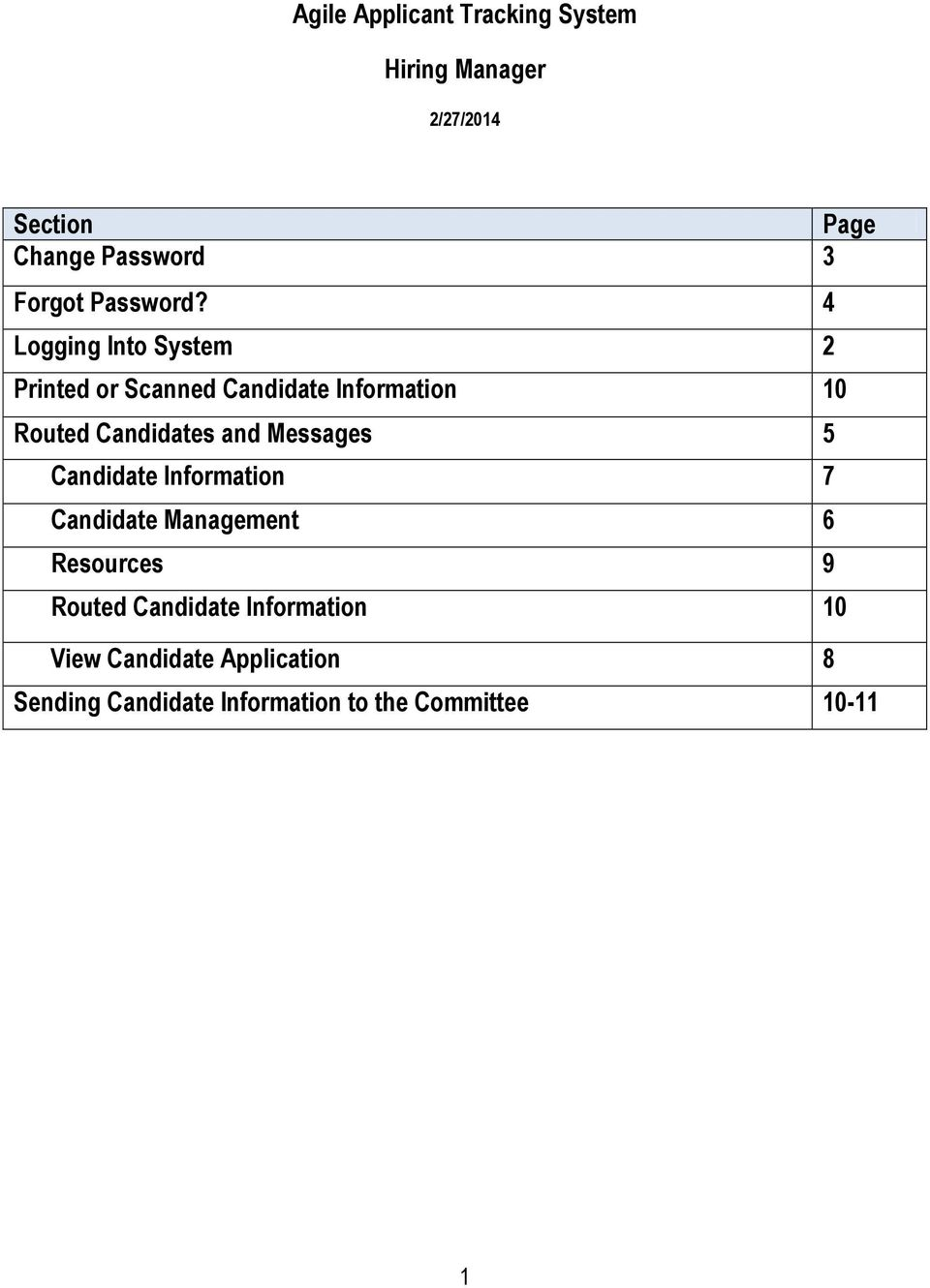 4 Logging Into System 2 Printed or Scanned Candidate Information 10 Routed Candidates and