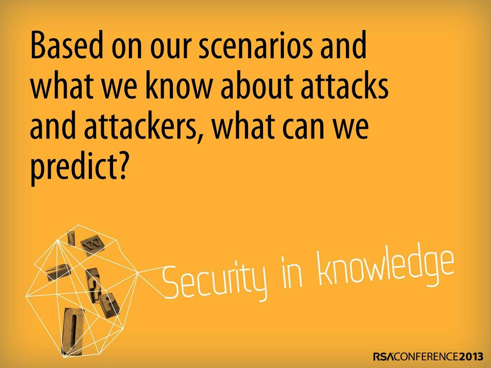 attacks and attackers,