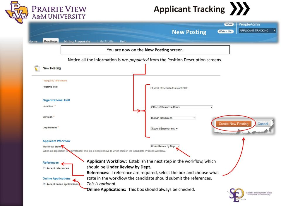 Applicant Workflow: Establish the next step in the workflow, which should be Under Review by Dept.