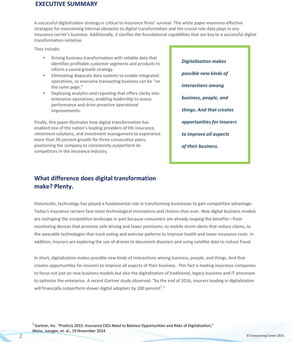 Additionally, it clarifies the foundational capabilities that are key to a successful digital transformation initiative.