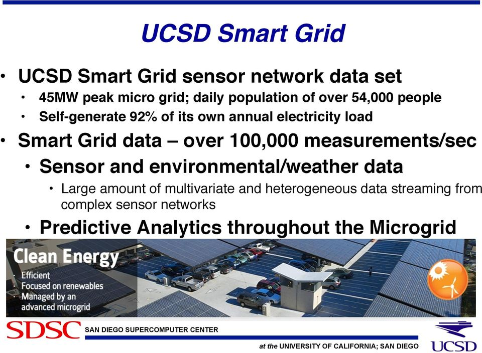 Self-generate 92% of its own annual electricity load! Smart Grid data over 100,000 measurements/sec!