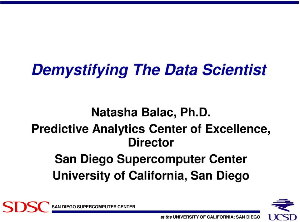 Predictive Analytics Center of Excellence,