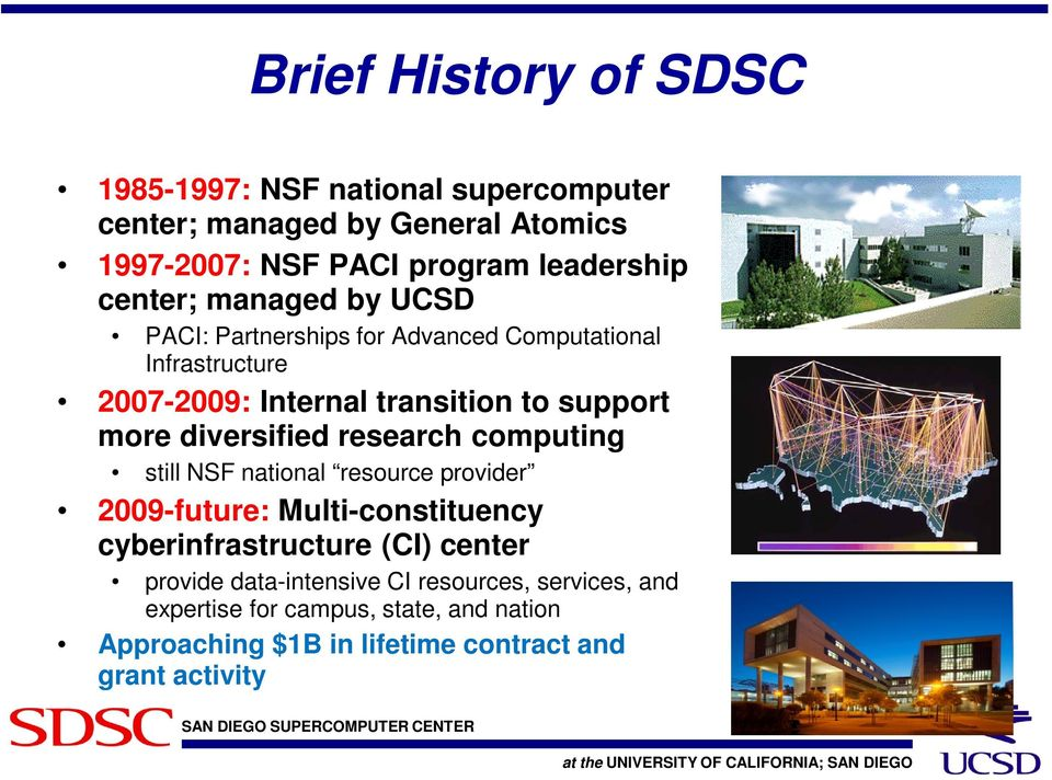 diversified research computing still NSF national resource provider 2009-future: Multi-constituency cyberinfrastructure (CI) center