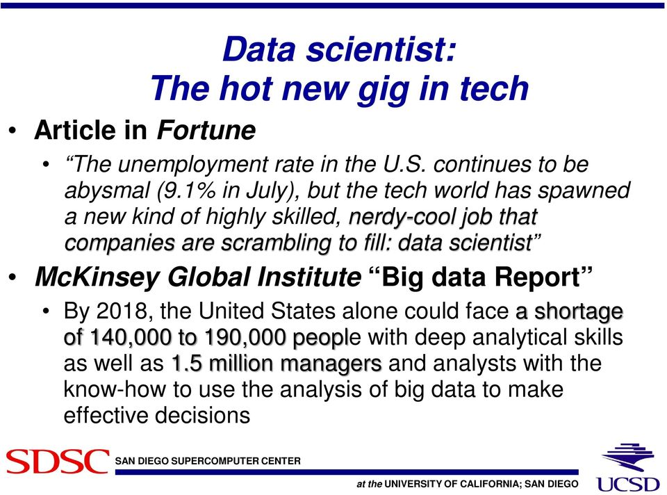 scientist McKinsey Global Institute Big data Report By 2018, the United States alone could face a shortage of 140,000 to 190,000