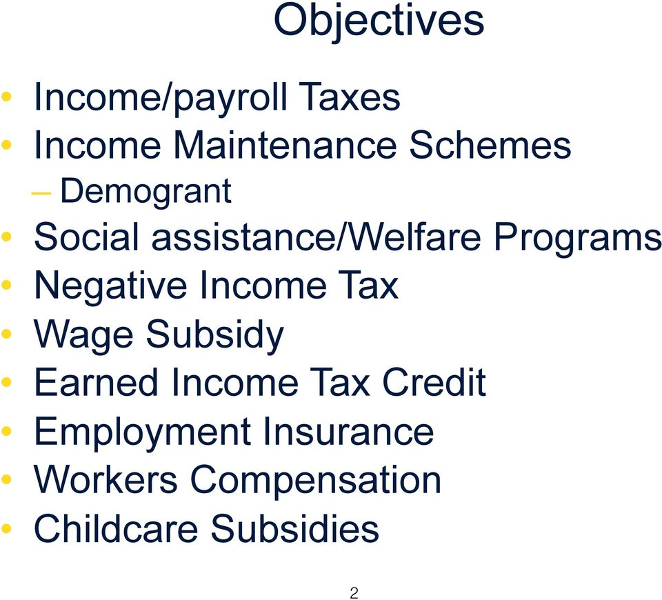Negative Income Tax Wage Subsidy Earned Income Tax