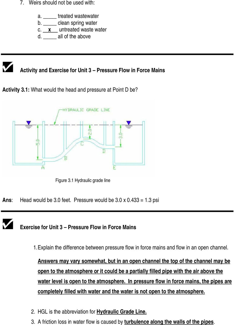 Explain the difference between pressure flow in force mains and flow in an open channel.